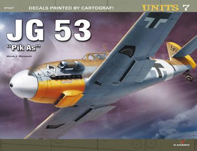 "Jg 53 ""Pik as"" -- the Ace of Spades - Units (Paperback)"