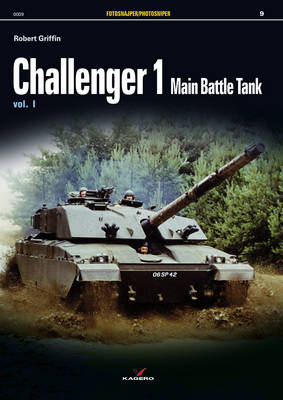 Challenger 1 Main Battle Tank - Photosniper (Paperback)