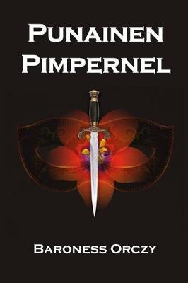 Punainen Pimpernel: The Scarlet Pimpernel, Finnish Edition (Paperback)