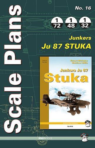 Scale Plans No. 16: Junkers Ju 87 Stuka - Scale Plans 16 (Paperback)