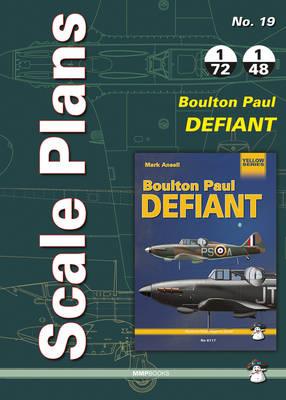 Scale Plans No. 19 Boulton Paul Defiant - Scale Plans 19 (Paperback)