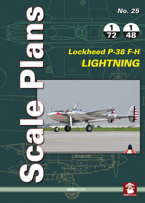 Scale Plans No. 25: Lockheed P-38 F-H Lightning - Scale Plans 25 (Paperback)
