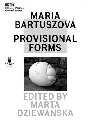Maria BartuszovA! - Provisional Forms (Paperback)