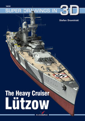 The Heavy Cruiser LuTzow - Super Drawings in 3D (Paperback)