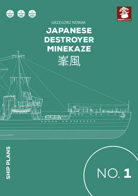 Japanese Destroyer Minekaze - Ship Plans 1 (Paperback)