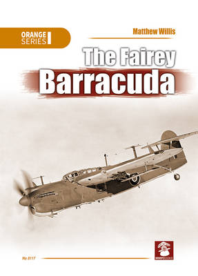 The Fairey Barracuda - Orange Series (Paperback)