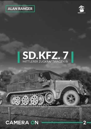 Sd.Kfz.7 Mittlerer Zugkraftwagen 8t - Camera on 2 (Paperback)