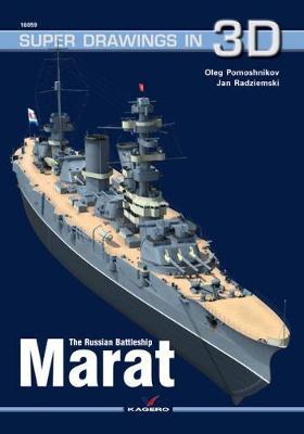 The Russian Battleship Marat - Super Drawings in 3D (Paperback)