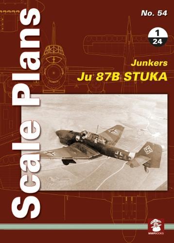 Scale Plans No. 54: Ju 87 B Stuka 1/24 - Sacle Plans 54 (Paperback)