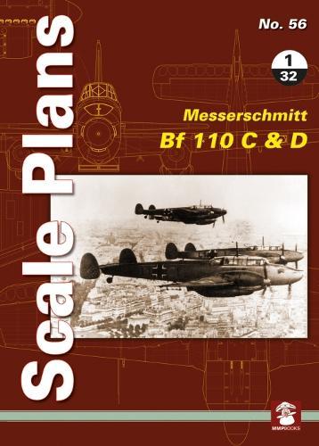 Scale Plans No. 56: Messerschmitt Bf 110 C & D 1/32 - Scale Pans 56 (Paperback)