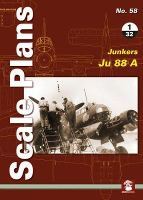 Scale Plans No. 58: Junkers 88 A 1/32 - Scale Plans 58 (Paperback)