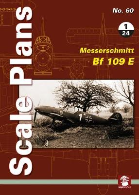 Scale Plans No. 60: Messerschmitt Bf 109 E 1/24 - Scale Plans 60 (Paperback)