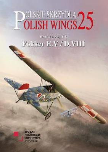 Fokker E.V/D.VIII - Polish Wings 25 (Paperback)