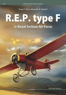 R.E.P. Type F in Royal Serbian Air Force - Famous Planes (Paperback)