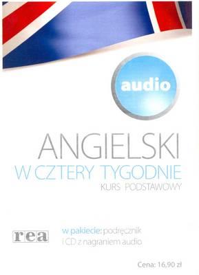 Angielski W Cztery Tygodnie: Kurs Podstawowy (English in 4 Weeks - For Polish Speaker)