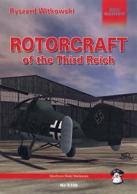 Rotorcraft of the Third Reich (Paperback)