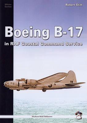 Boeing B-17: In RAF Coastal Command (Paperback)