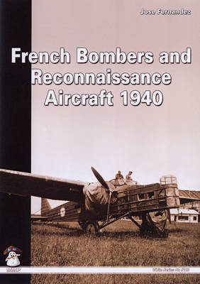 French Bombers and Reconnaissance Aircraft, 1940 (Paperback)