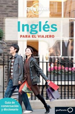 Lonely Planet Ingles Para El Viajero - Lonely Planet Phrasebook: English (Spanish) (Paperback)