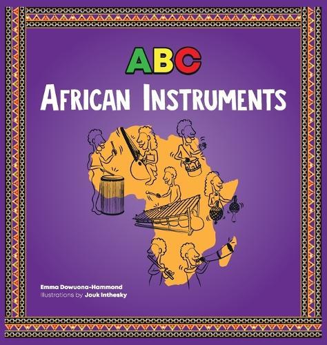 ABC African Instruments - ABC (Hardback)