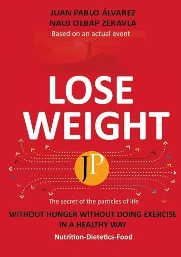 Lose Weight (Paperback)