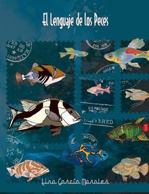 El lenguaje de los peces (Paperback)