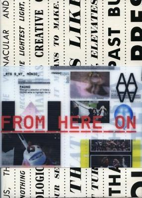 From Here on: Postphotography in the Age of Internet and the Mobile Phone (Paperback)