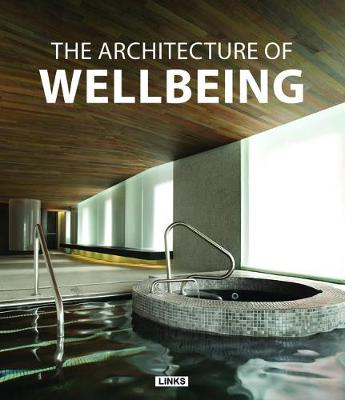 The Architecture of Wellbeing (Hardback)