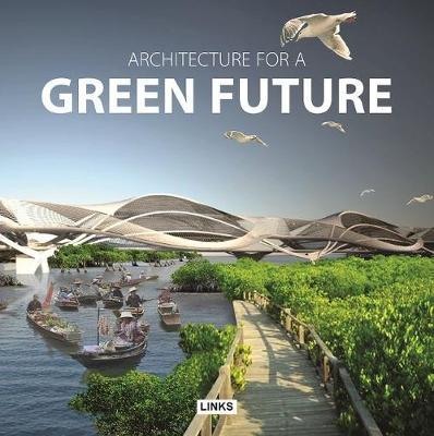 Architecture for a Green Future (Hardback)