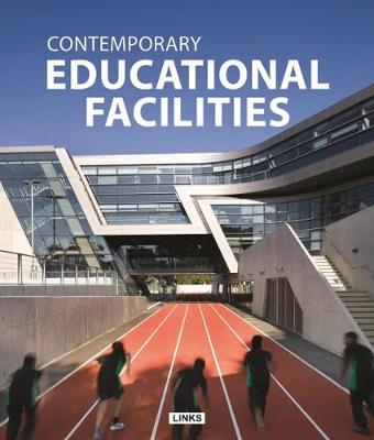Contemporary Educational Facilities (Hardback)