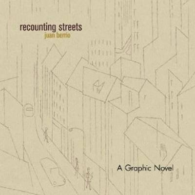 Recounting Streets: A Graphic Novel (Hardback)
