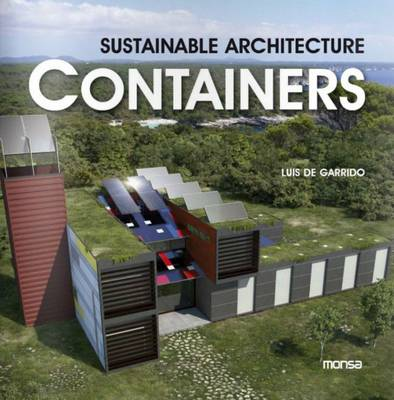 Containers: Sustainable Architecture (Paperback)