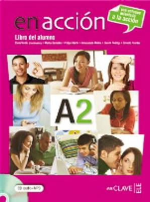 En Accion: Libro Del Alumno A2 + CD-Audio