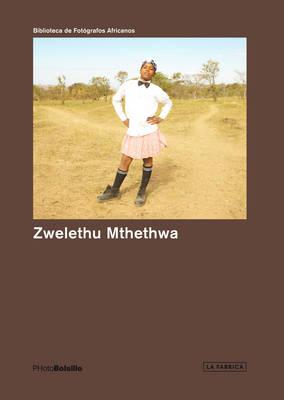 Zwelethu Mthethwa - Photobolsillo (Paperback)