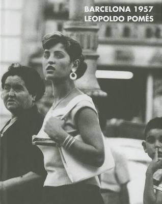 Leopoldo Pomes: Barcelona 1957 (Hardback)