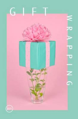 DIY Gift Wrapping (Paperback)