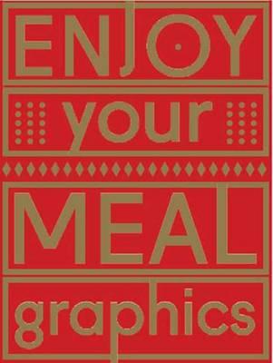 Enjoy Your Meal Graphics (Hardback)