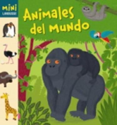 Coleccion Mini Larousse: Animales del Mundo