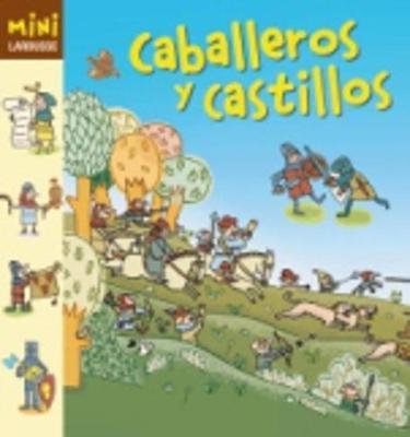 Coleccion Mini Larousse: Caballeros y Castillos (Hardback)