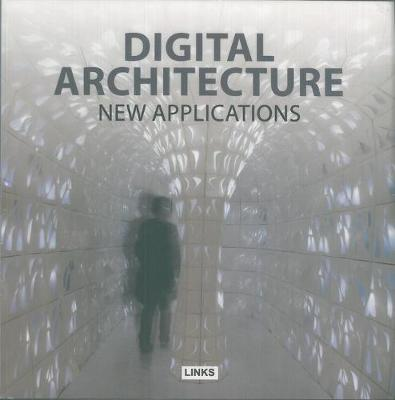 Digital Architecture: New Applications (Paperback)