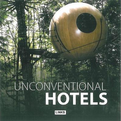Unconventional Hotels (Paperback)