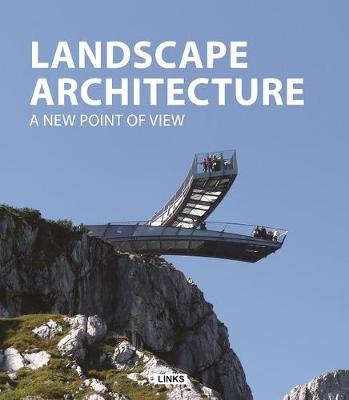 Landscape Architecture: A New Point of View (Hardback)