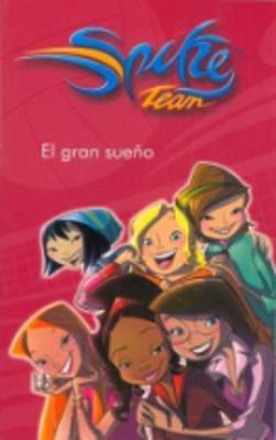 Spike Team: El gran sueno (Paperback)