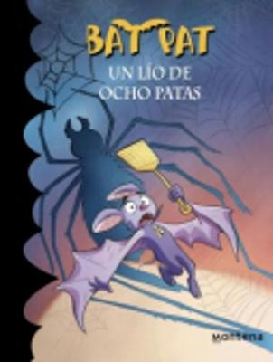 Bat Pat en espanol: Un lio de ocho patas (Paperback)