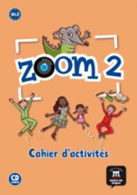 Zoom: Cahier d'activites + CD 2
