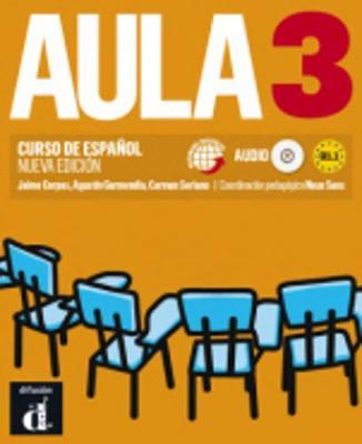 Aula (for the Spanish Market): Libro Del Alumno + CD 3 (B1.1) New Edition