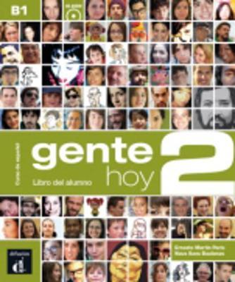 Gente Hoy: Libro del alumno + CD 2 (B1)