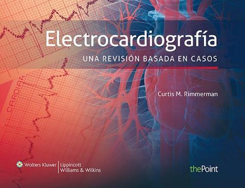Electrocardiografia. Una revision basada en casos (Paperback)