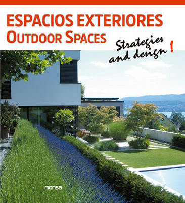 Outdoor Spaces: Strategies and Design! (Paperback)