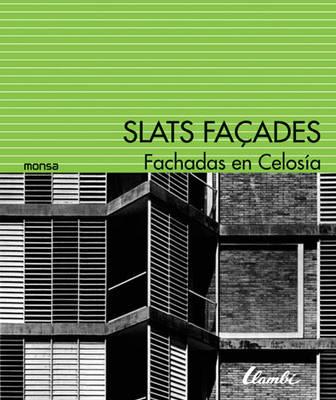 Slats Facades (Paperback)
